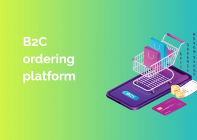B2C Ordering Platform