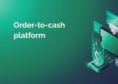 Platforma Order-to-Cash