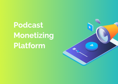 Podcast Monetizing Platform